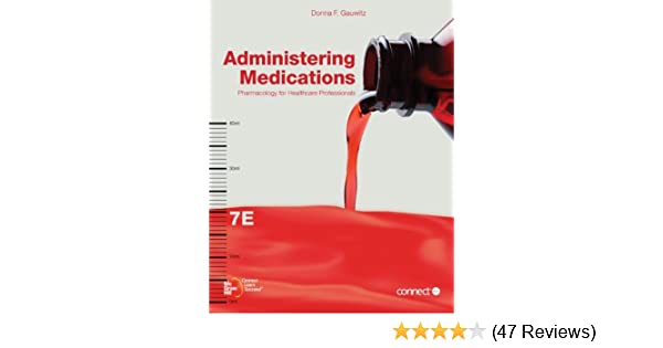 administering medications 9780073374376 medicine health science rh amazon com