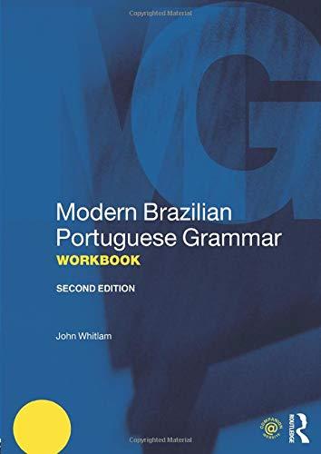 Modern Brazilian Portuguese Grammar Workbook (Modern Grammar Workbooks)