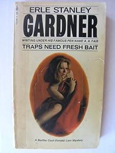 Mass Market Paperback Traps Need Fresh Bait Book