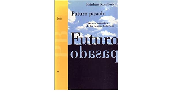 Koselleck Futuro Pasado Ebook Download