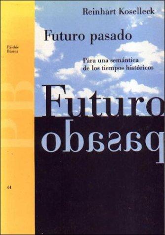 futuro pasado koselleck
