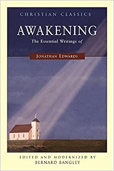 Book Awakening: The Essential Writings of Jonathan Edwards (Living Library)