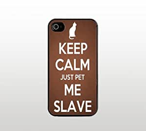 Keep Calm Just Pet Me Slave Snap-On Case for Apple iPhone 4 4s - Hard Plastic - Black - Cool Custom Cover - Cat