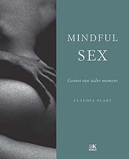 Amazon mindful sex dutch edition ebook claudia blake jrgen mindful sex dutch edition by blake claudia fandeluxe Images