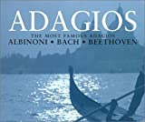 Most Famous Adagios