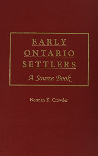 Early Ontario Settlers: A Source Book