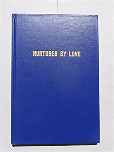 NURTURED BY LOVE E-BOOKS EBOOK DOWNLOAD