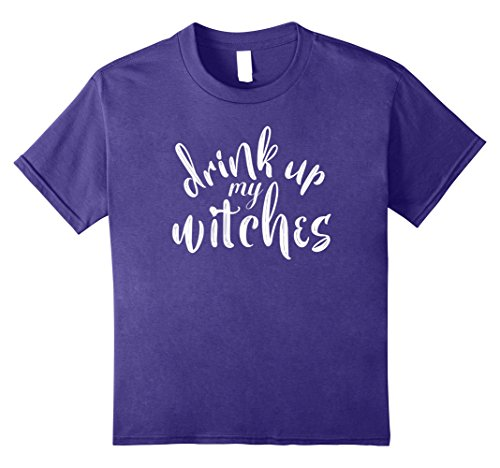 [Kids Drink Up My Witches Funny Halloween Tshirt 10 Purple] (Funny Drag Queen Costumes)