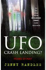 UFO Crash Landing?: Friend or Foe?: The Full Story of the Rendlesham Forest Close Encounter Paperback