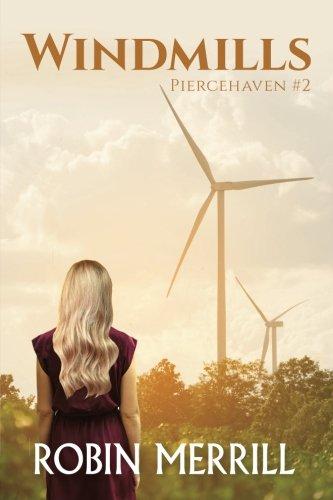 Windmills: Piercehaven Book 2