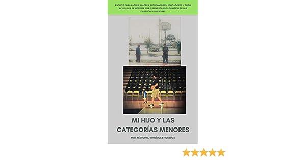 Amazon.com: Mi Hijo y las Categorias Menores (Spanish Edition) eBook: Nestor Rodriguez: Kindle Store