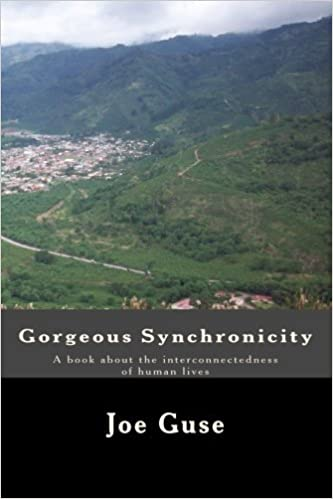 Book Gorgeous Synchronicity: A book about the interconnectedness of human lives by Joe Guse (2009-08-25)
