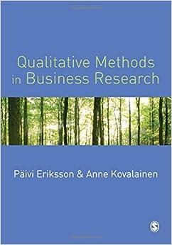 Qualitative Methods in Business Research (Introducing Qualitative Methods series)