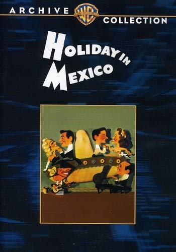 Holiday In Mexico (Dances And Costumes Of Mexico)