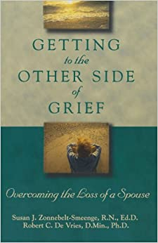 Book Getting to the Other Side of Grief: Overcoming the Loss of a Spouse
