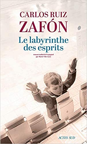 Amazon.fr - Le Labyrinthe des esprits - Zafón, Carlos Ruiz, Vila Casas,  Marie - Livres