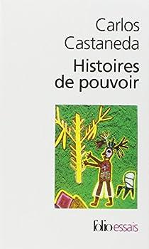 Histoires de pouvoir par Castaneda