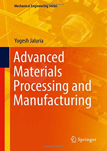 Advanced Materials Processing and Manufacturing (Mechanical Engineering Series)-cover