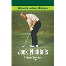 Outstanding Sportsman's Biography: Jack Nicklaus