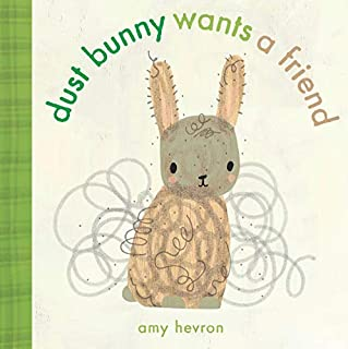Book Cover: Dust Bunny Wants a Friend
