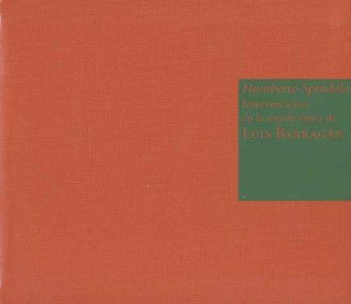 Descargar Libro Humberto Spíndola: Intervenciones En La Arquitectura De Luis Barragán Miquel Adriá