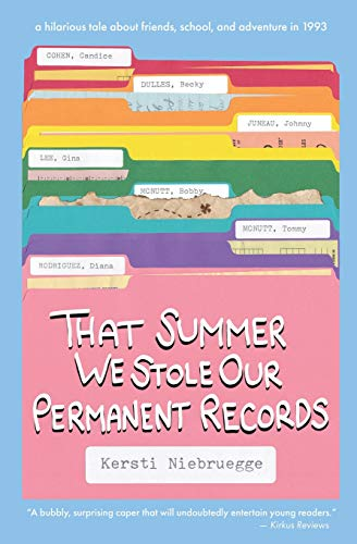 Permanent Record - That Summer We Stole Our Permanent Records