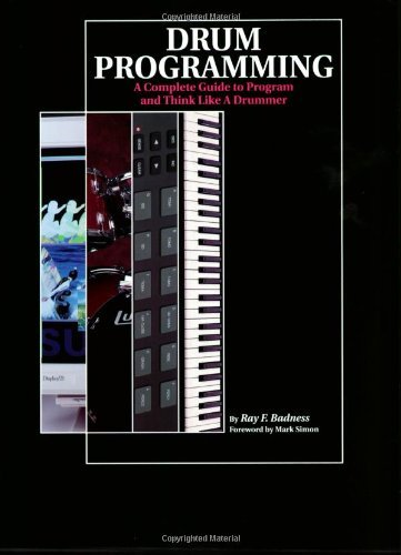 Drum programming a complete guide to program and think like a drum programming a complete guide to program and think like a drummer by badness fandeluxe Image collections
