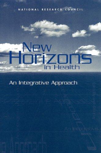 New Horizons in Health: An Integrative Approach