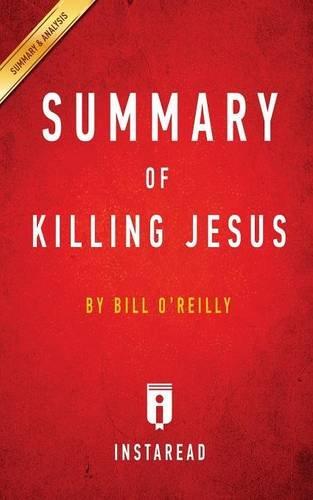 Summary of Killing Jesus