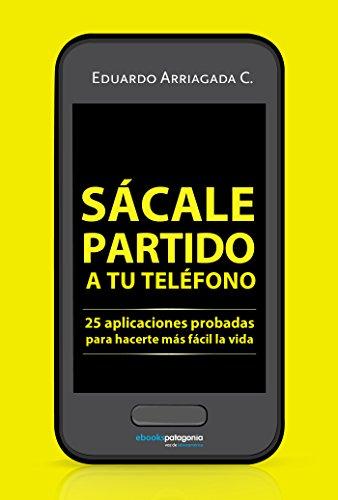 Sácale partido a tu teléfono: 25 aplicaciones probadas para hacerte más fácil la vida (