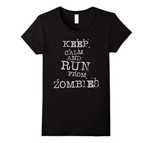 [Women's Keep Calm And Run From Zombies! Fun Creepy T Shirt XL Black] (Last Minute Awesome Halloween Costumes)