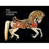 The Carousel Animal, Tobin Fraley, 0913751006