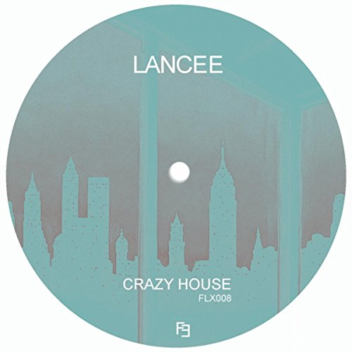 Crazy house original mix by lancee on amazon music for Crazy house music