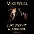 Lust, Money & Murder - Book 2 (Free Book 1): A Female Secret Service Agent Takes on an International Criminal
