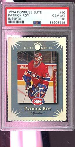 1994-95 Donruss Elite Series #10 Patrick Roy 94-95 1995 Insert GEM MINT PSA 10 Graded Hockey Card ()