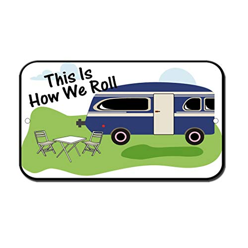 (Metal Road Sign This is How We Roll Camping Rv Novelty Funny Notice Sign for Indoor Outdoor Yard Street Signs 8x12 Inch)