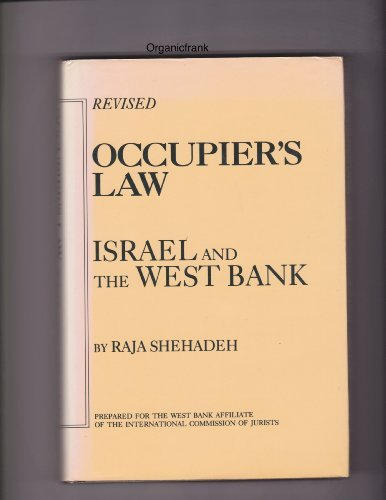 Occupier's Law: Israel and the West ()