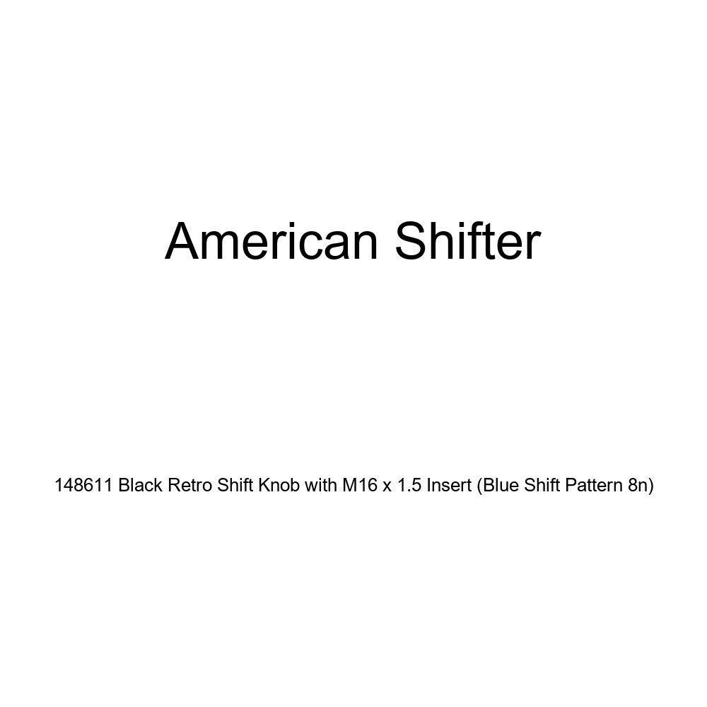 Blue Shift Pattern 8n American Shifter 148611 Black Retro Shift Knob with M16 x 1.5 Insert