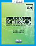 Understanding Health Insurance: A Guide to Billing and Reimbursement - 2020 (MindTap Course List)