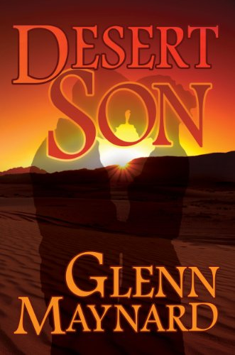Desert Son by Glenn Maynard ebook deal