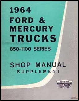 1964 ford mercury 850 1100 truck canadian repair shop manual 1964 ford mercury 850 1100 truck canadian repair shop manual original supp ford amazon books publicscrutiny Gallery