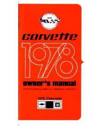amazon com 1978 chevrolet corvette owners manual user guide automotive rh amazon com 1978 corvette factory service manual 1978 corvette service manual