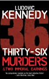 36 Murders And 2 Immoral Earnings