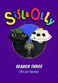 Sifl & Olly: Season Three(The Lost Episodes) by Sifl & Olly
