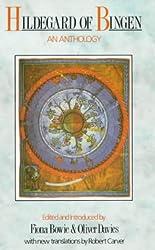 Hildegard of Bingen: An Anthology