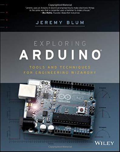 Exploring Arduino: Amazon co uk: Jeremy Blum: 9781118549360: Books