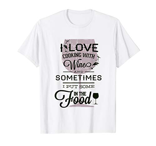 f52830e8 Cooking and wine funny t shirts le meilleur prix dans Amazon ...