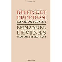 Difficult Freedom: Essays on Judaism