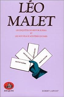 Oeuvres complètes - Tome 1 : Les nouveaux mystères de Paris - Nestor Burma : Premières enquêtes par Malet