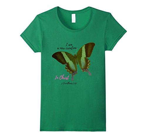 Womens New Creation in Christ tshirt 2 Corinthians 5 17 Small Kelly Green